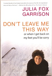 DON'T LEAVE ME THIS WAY by Julia Fox Garrison