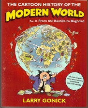 THE CARTOON HISTORY OF THE MODERN WORLD, Part II, by Larry Gonick