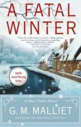 A FATAL WINTER by G.M. Malliet