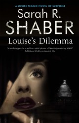 LOUISE'S DILEMMA by Sarah Shaber
